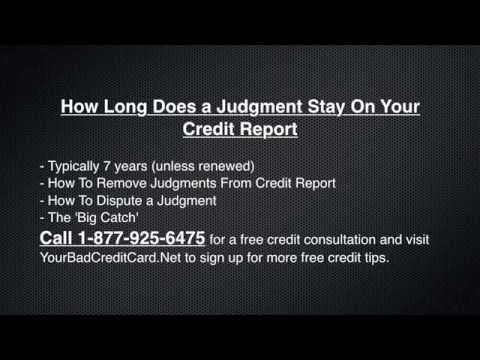 How Long Does a Judgment Stay On Your Credit Report