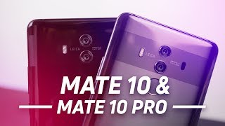 Huawei Mate 10 & Huawe Mate 10 Pro Review: All About Promises