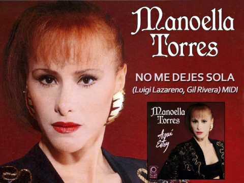"""Manoella Torres """"No Me Dejes Sola"""""""