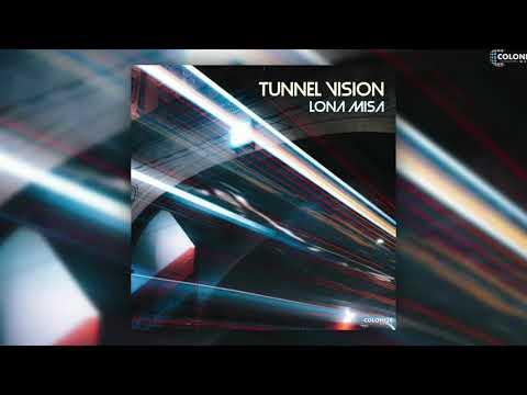 Lona Misa - Tunnel Vision