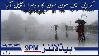 Samaa News Headlines 9pm - Karachi main monsoon ka dusra spell agya   SAMAA TV
