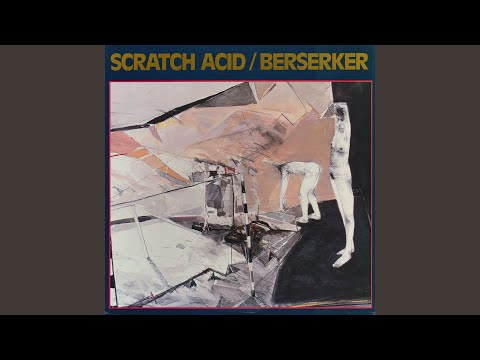 Scratch Acid - Mary Had A Little Drug Problem