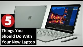 First Five Things You Should Do With Your New Laptop or Computer