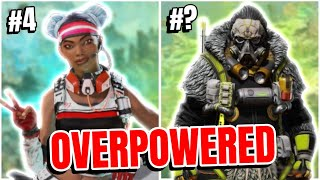 Ranking The MOST OVERPOWERED Legends On Apex Legends!