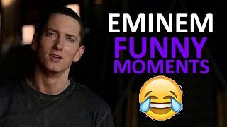 Eminem FUNNY MOMENTS (BEST COMPILATION)