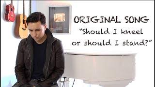 Should I Kneel or Should I Stand? (Original) - Chester See