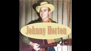 Johnny Horton - She Knows Why  1957