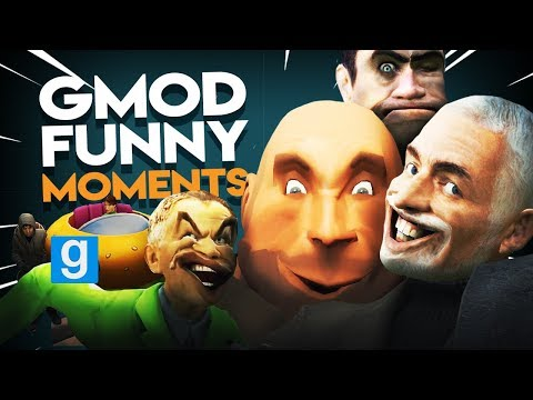 GMOD FUNNY MOMENTS 2018 | GARRY'S MOD FUNNY COMPILATION