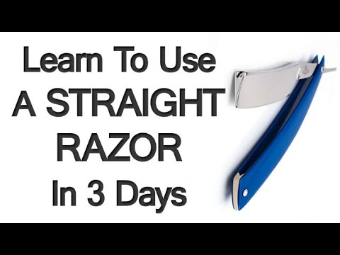 Learn To Use A Straight Razor In 3 Days? Upcoming LIVE Course ...