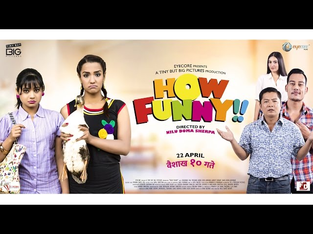 "Thumnail of  ""How Funny"" New Nepali Movie Official Trailer HD"