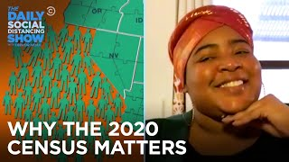 Why Should You Fill Out the 2020 Census? | The Daily Social Distancing Show