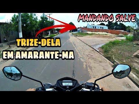 ASN 071 - Conheçendo a Trizedela - Em Amarante-Ma(part/1)