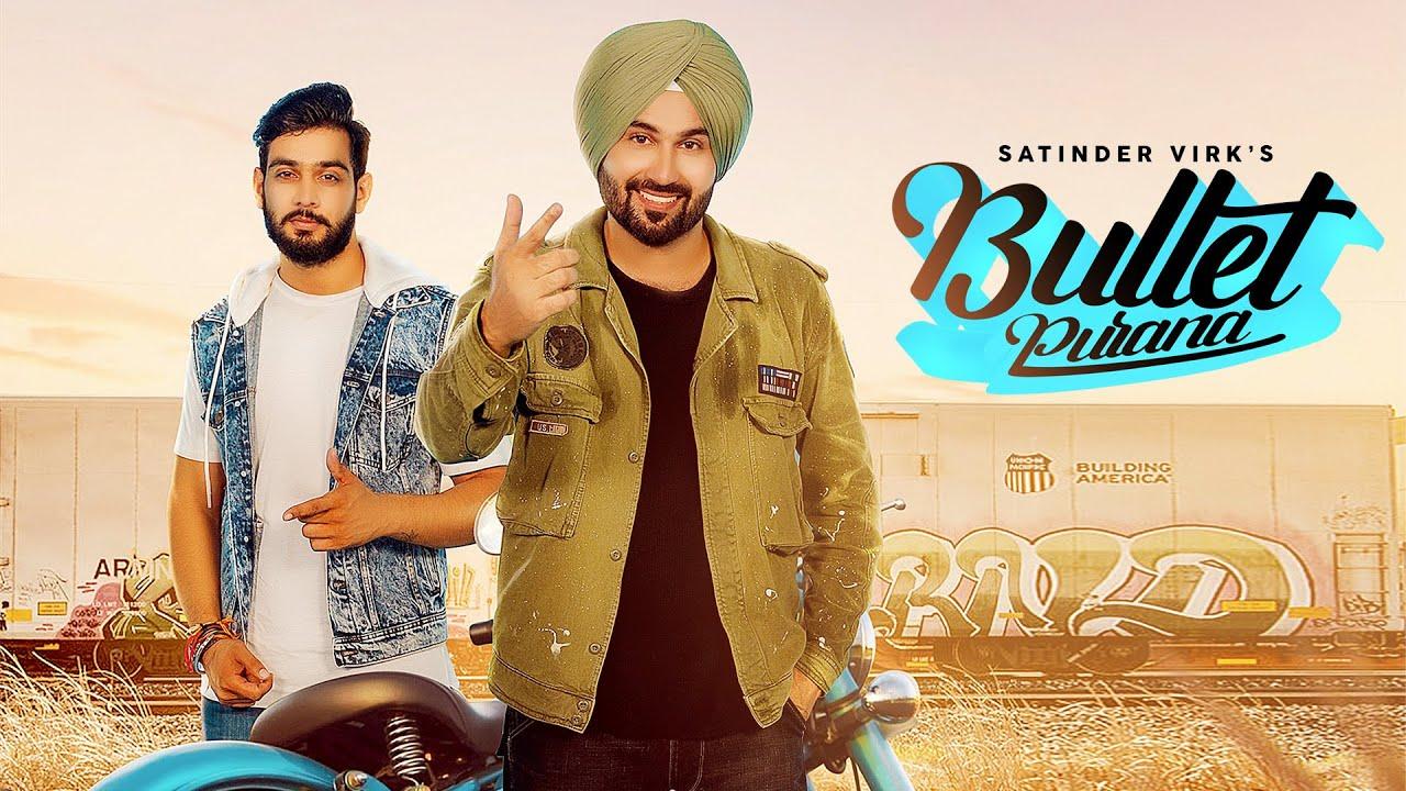 Bullet Purana Lyrics - Satinder Virk