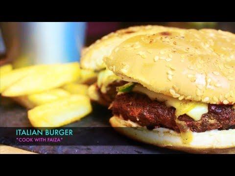 ITALIAN BURGER I اٹالین برگر I इटालियन बर्गर *COOK WITH FAIZA*
