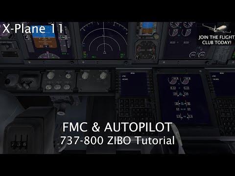 X Plane 11 | 737-800 ZIBO FMC and Autopilot Tutorial - Micah