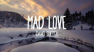Mad Love   David Guetta, Sean Paul Ft. Becky G (Lyrics)