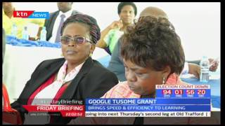 Google announces its Sh200M grant to RTI to improve learning in public schools
