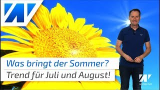 Sommervorhersage: So geht´s im Juli und August weiter!