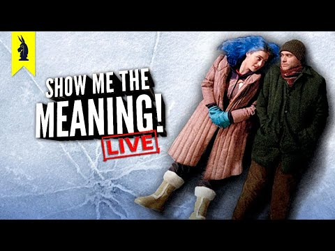 Eternal Sunshine of the Spotless Mind (2004) - Show Me the Meaning! LIVE!