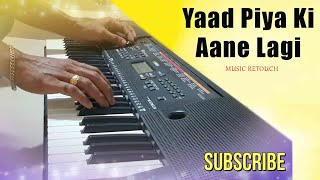 Yaad Piya Ki Aane Lagi Keyboard Cover Bole Jo Koyal