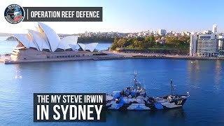 Operation Reef Defence: The M/Y Steve Irwin In Sydney