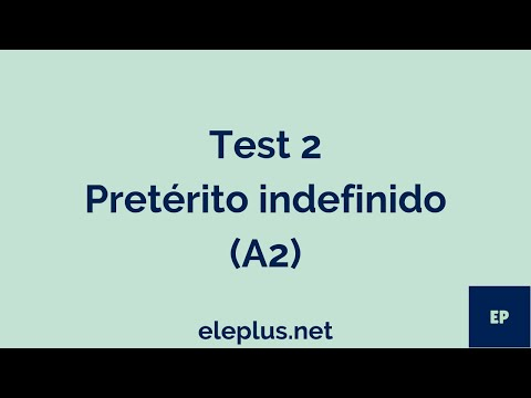 Test 2 A2 P. indefinido