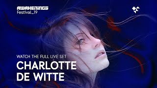 Awakenings Festival 2019 Sunday   Live Set Charlotte De Witte @ Area V