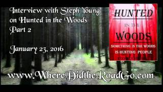 Steph Young On Hunted In The Woods: Part 2 - January 23, 2016