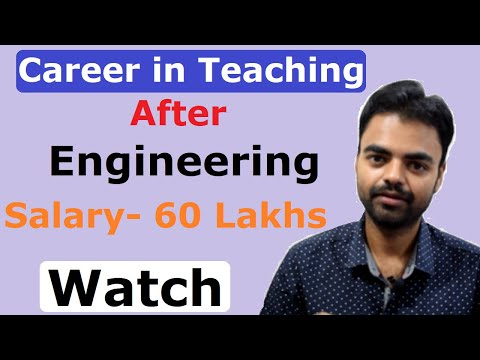 Teaching Career After Engineering/B.Tech in School, College, Coaching, Tuition in Hindi
