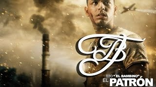 Tito ''El Bambino'' Ft Zion Y Lennox - Mi Cama Huele a Ti [El Patrón]