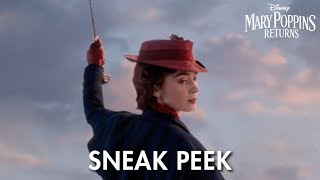 Sneak Peek | Mary Poppins Returns