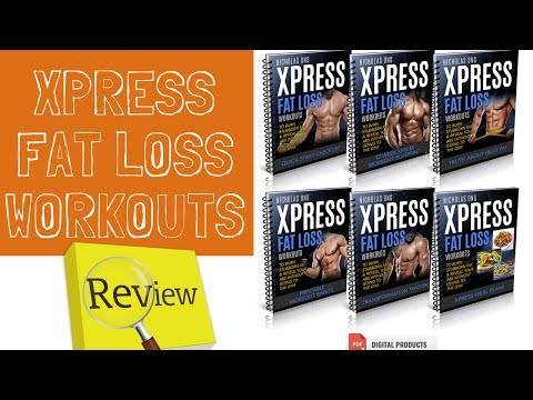 Xpress Fat Loss Workouts Review - Does it work ? Or Scam 100%