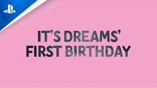 PlayStation Dreams - Happy 1st Birthday Dreams! | PS4 anuncio