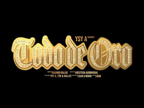 YSY A - Todo de Oro (Video Oficial)