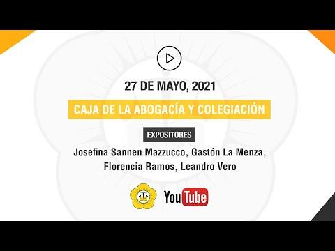 CAJA DE LA ABOGACÍA Y COLEGIACIÓN - 27 de Mayo 2021