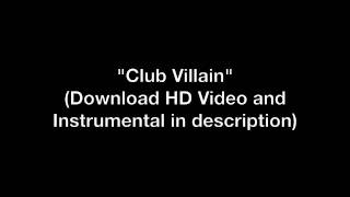 Club Villain - (Your Favorite Martian) [HD Perfect Vocal Removal Instrumental/Karaoke]