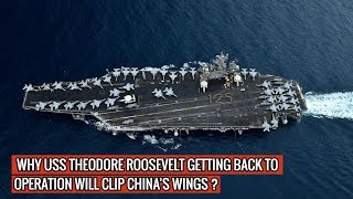 USS THEODORE ROOSEVELT IS BACK AND READY TO COUNTER CHINA !