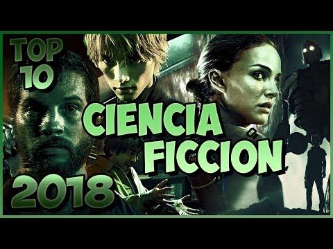 Top 10 Mejores Peliculas de Ciencia Ficcion 2018 #1   Top Cinema