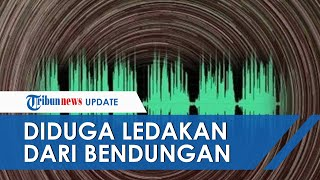 Heboh Dentuman Misterius di Bali, Sempat Dikira dari Bendungan Tamblang hingga Sinyal 20 Detik BMKG