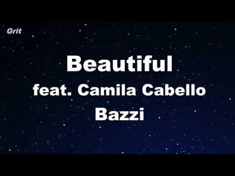 Beautiful feat. Camila Cabello - Bazzi Karaoke 【No Guide Melody】 Instrumental