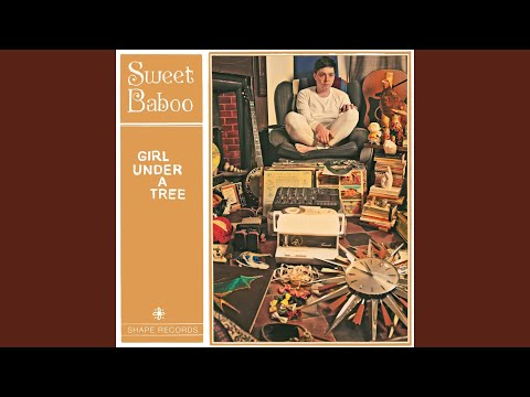 Girl Under a Tree (Song) by Sweet Baboo