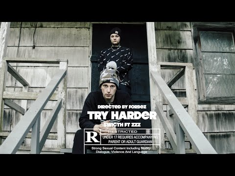 Switch - Try Harder ( Feat. Zzz ) [ Music Video ]