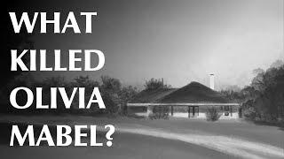 What Killed Olivia Mabel?