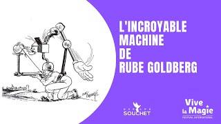 Vignette de Rubé Goldberg, inventeur de la machine complexe pour résoudre une chose simple !