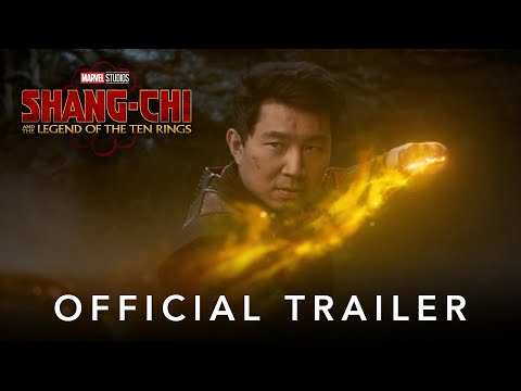 Shang-Chi And The Legend Of The Ten Rings (2021) Official Trailer