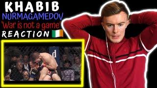 Khabib Nurmagomedov 'War Is Not a Game' UFC Champion | IRISH REACTION!!