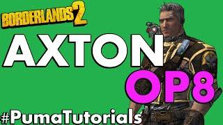 Borderlands 2 Level 72 OP8 Axton Build #PumaTutorials