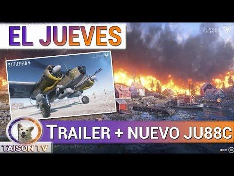 BATTLEFIELD V Jueves Trailer de Firestorm + Nuevo Junkers 88C - Calendario Proxima semana