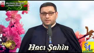 Haci Sahin Allah Sevgisi 2017