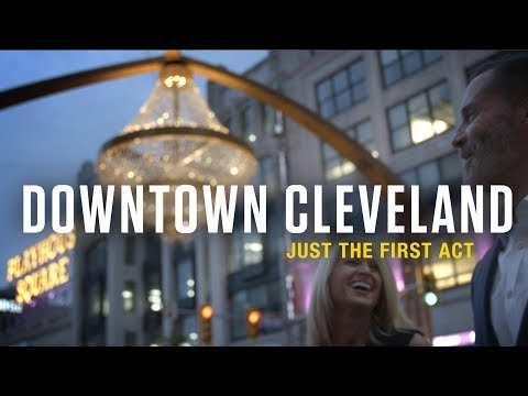 Downtown Cleveland - Just The First Act